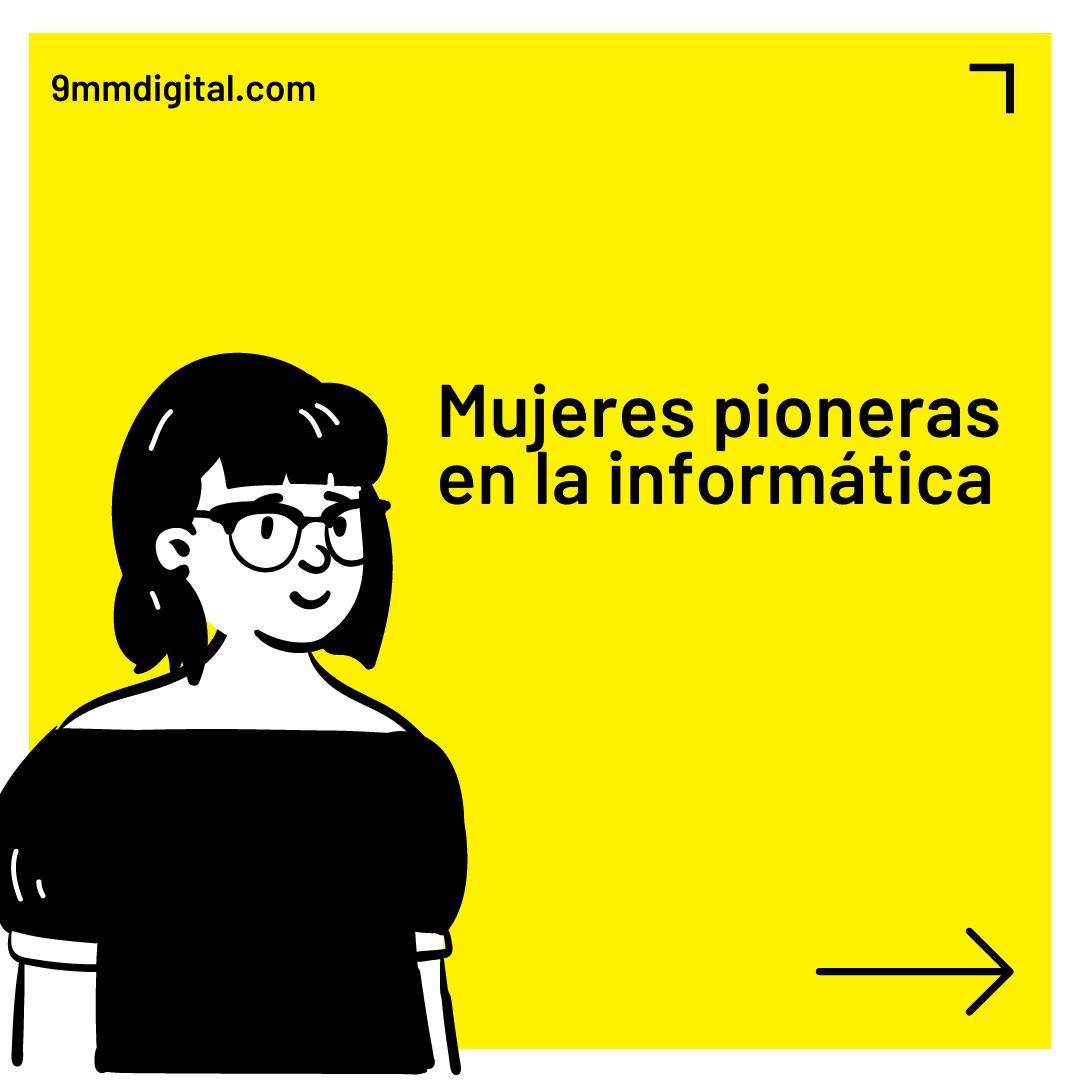 Mujeres pioneras en la informática
