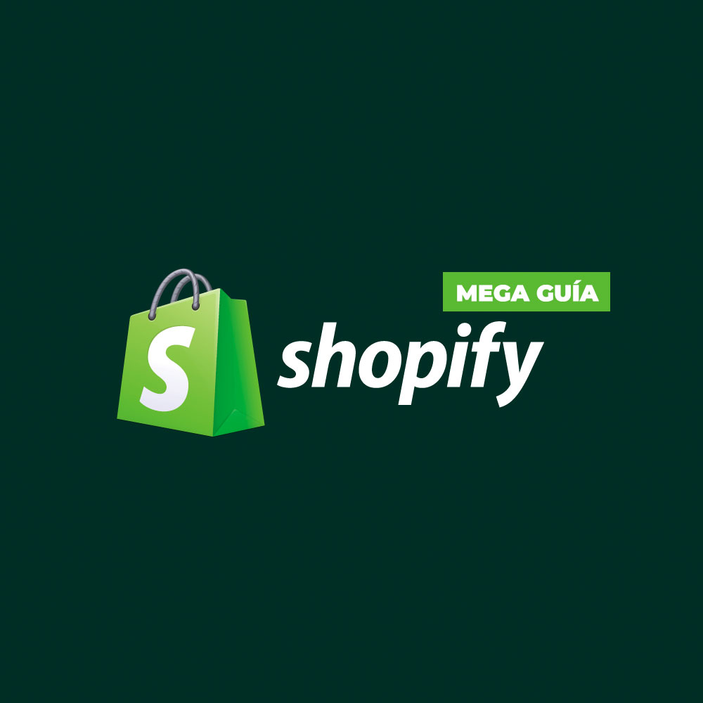 Shopify mega guía